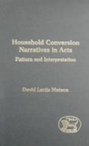 Household Conversion Narratives in Acts