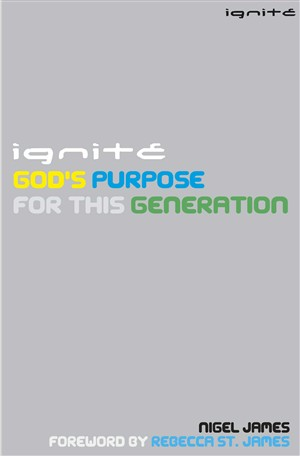Ignite Gods Purpose for this Generation