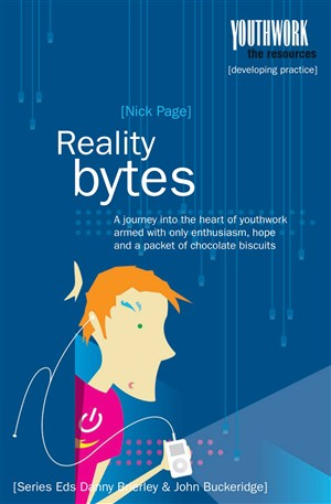 Reality Bytes: Adventures of an Online Youthworker
