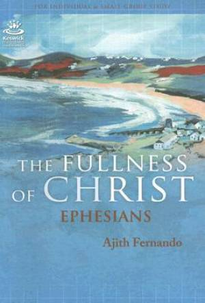 Fullness of Christ : Ephesians