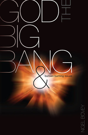 God, the Big Bang and Bunsen Burning