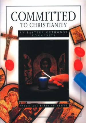 CMTD TO CHRIST: EASTERN ORTHODOX