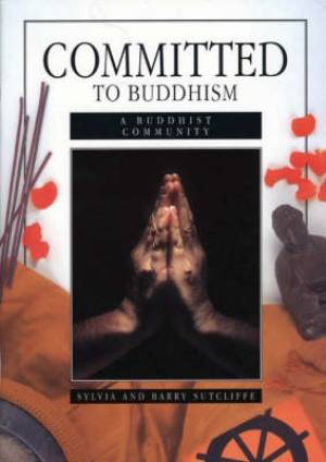 COMMITTED TO BUDDHISM