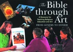 The Bible Through Art : From Genesis to Esther