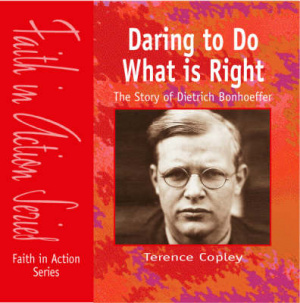 Daring to Do What is Right
