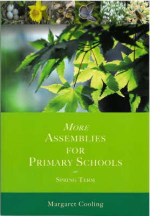 More Assemblies For Primary Schools: Spring Term