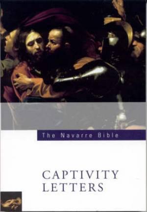RSV Catholic Navarre Bible : Captivity Letters : Paperback