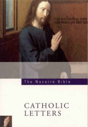 RSV Catholic Navarre Bible : Catholic Letters : Paperback