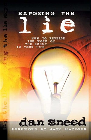 Exposing the Lie: Hw to Reverse the Work of the Enemy in Your Life