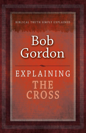 Explaining The Cross Paperback Book