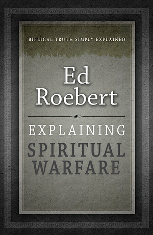 Explaining Spiritual Warfare