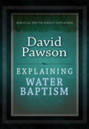 Explaining Water Baptism Paperback Book