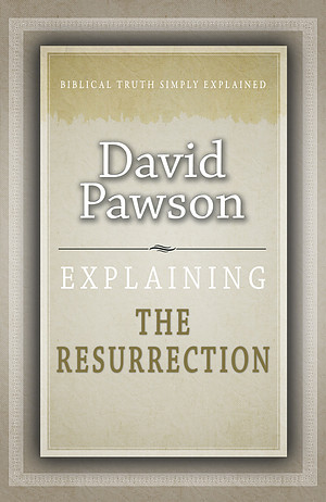 Explaining The Resurrection