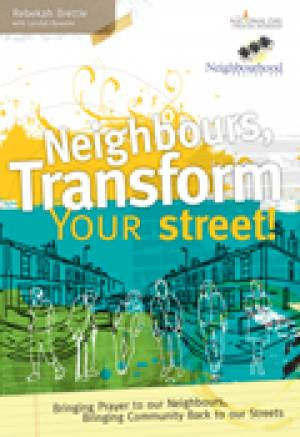 Neighbours, Transform Your Street! Paperback Book