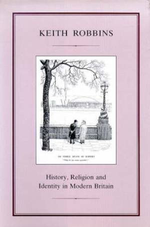 History, Religion and Identity in Modern Britain