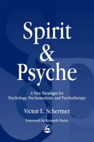 Spirit and Psyche