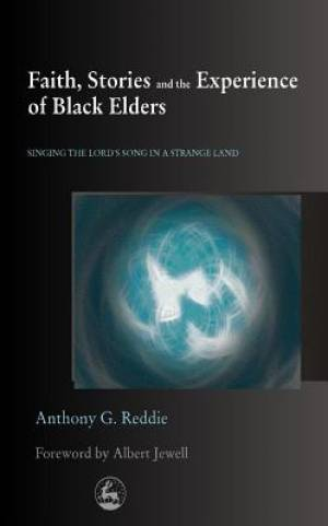 Faith, Stories and the Experience of Black Elders