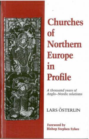 CHURCHES OF NORTHERN EUROPE PROFILE