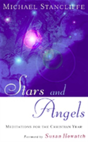 Stars and Angels: Meditations for the Christian Year