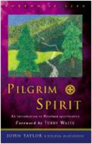 Pilgrim Spirit: An Introduction to Reformed Spirituality