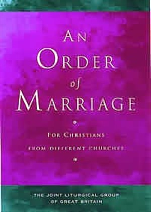 An Order of Marriage: For Christians from Different Churches