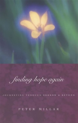 Finding Hope Again: Journeying Beyond Sorrow