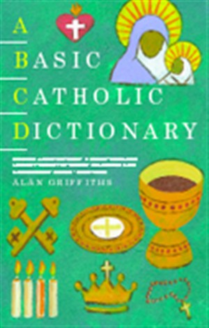 A Basic Catholic Dictionary