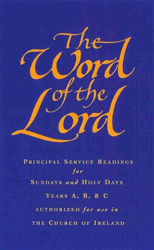 Word of the Lord - Church of Ireland Edition