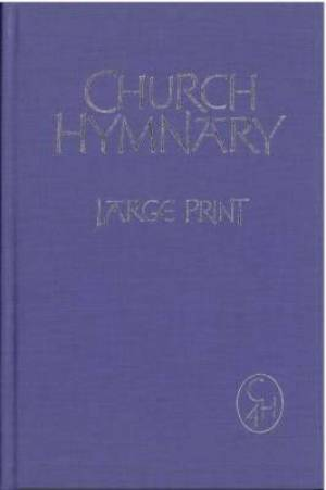 Church Hymnary 4th Ed Words Large Print