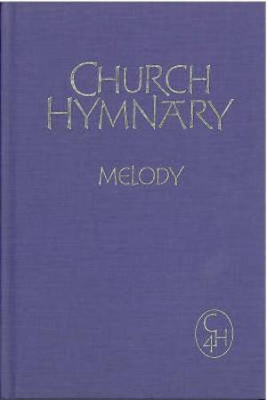 Church Hymnary 4th Ed Melody and Words