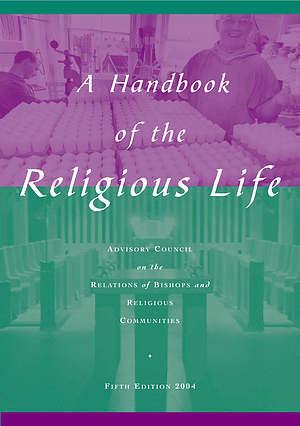 Handbook Of The Religious Life Pb
