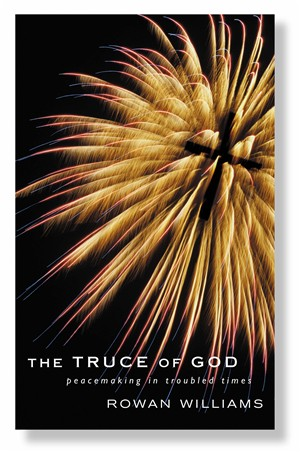 The Truce of God: Peacemaking in Troubled Times