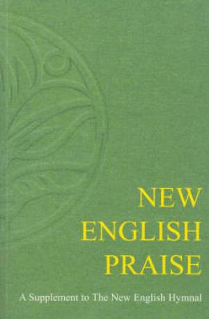 New English Praise - Congregational Edition