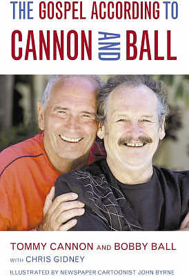 Gospel According To Cannon & Ball