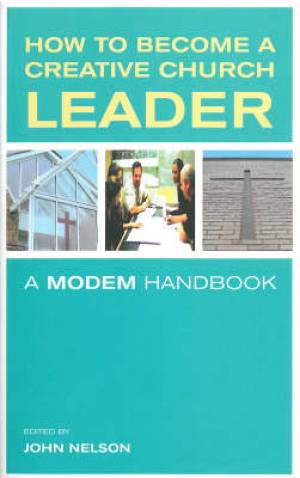 How To Become A Creative Church Leader