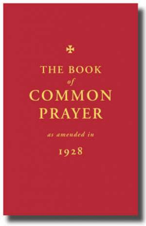 Book Of Common Prayer As Propsed In 1928