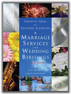 Marriage Services, Wedding Blessings and Anniversary Thanksgivings