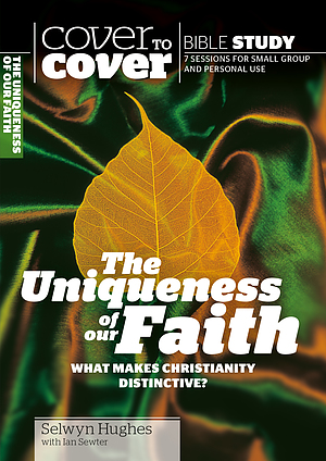 Uniqueness of Our Faith