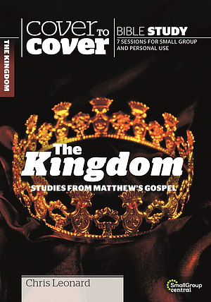 Kingdom The : Studies from Matthew's Gospel