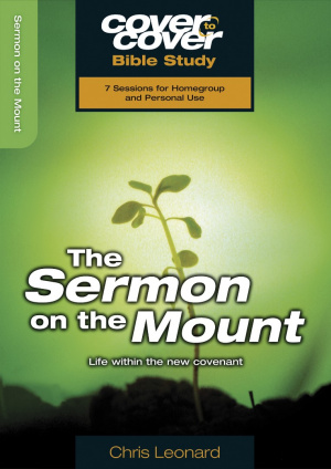 Sermon On The Mount: Cover to Cover Bible Study