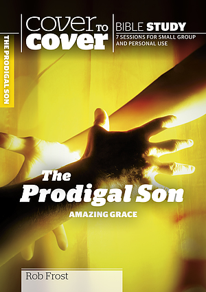 The Prodigal Son - Amazing Grace