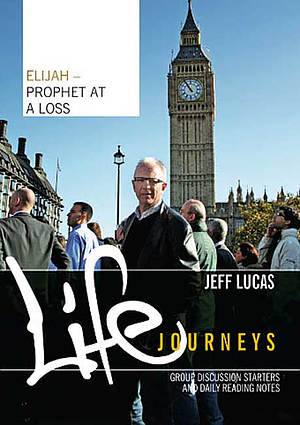Elijah - Prophet At A Loss: Workbook
