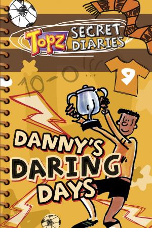 Danny's Daring Days