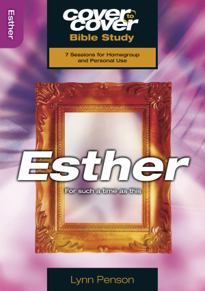 Cover To Cover Bible Study Guide: Esther