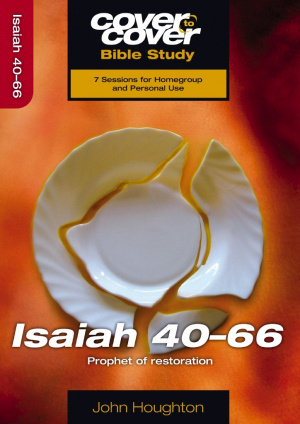 Cover To Cover Isaiah 40-66