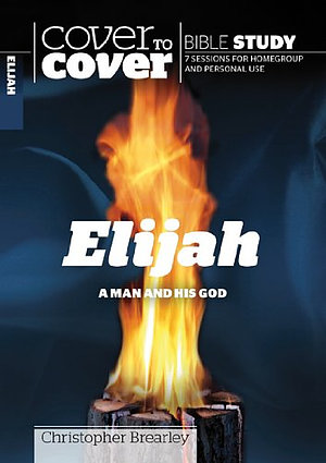 Elijah A Man And His God