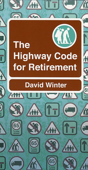 The Highway Code for Retirement