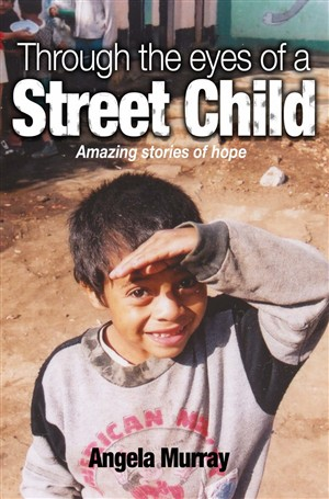 Through the Eyes of a Street Child