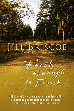 Faith Enough to Finish