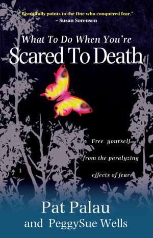 What to Do When You're Scared to Death